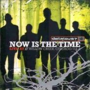 CD Now is the Time: Live at Willow Creek – Delirious?