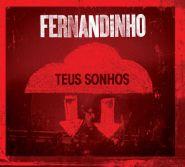CD Teus Sonhos – Fernandinho