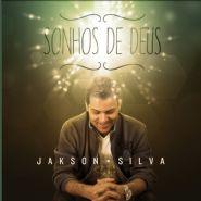 CD Sonhos de Deus (Jakson Silva)