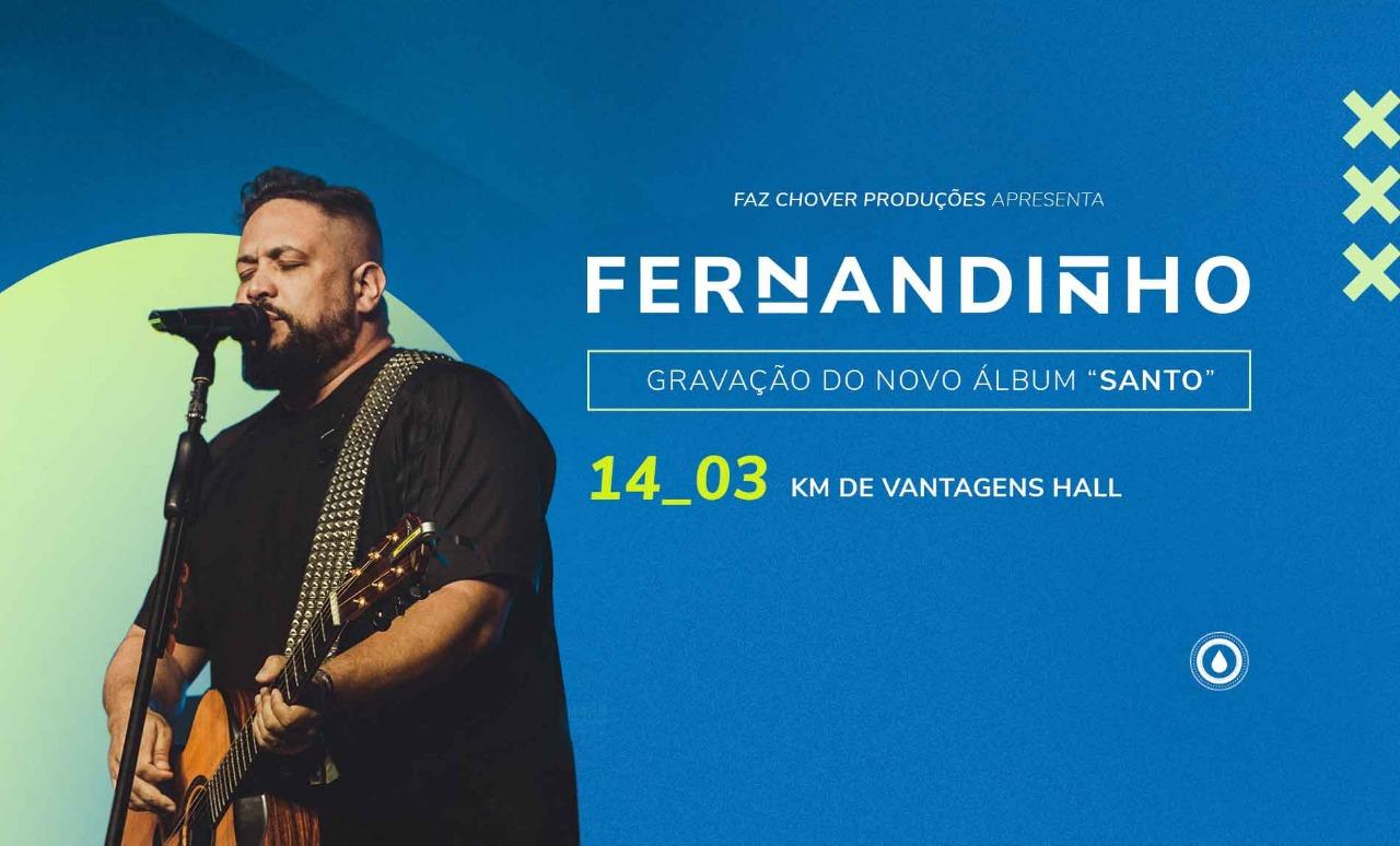 Fernandinho anuncia gravação de DVD no Rio de Janeiro